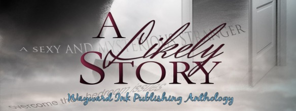 Anthology - A Likely Story  banner